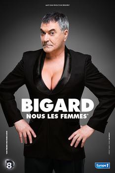 """Bigard """"Nous les femmes"""""""