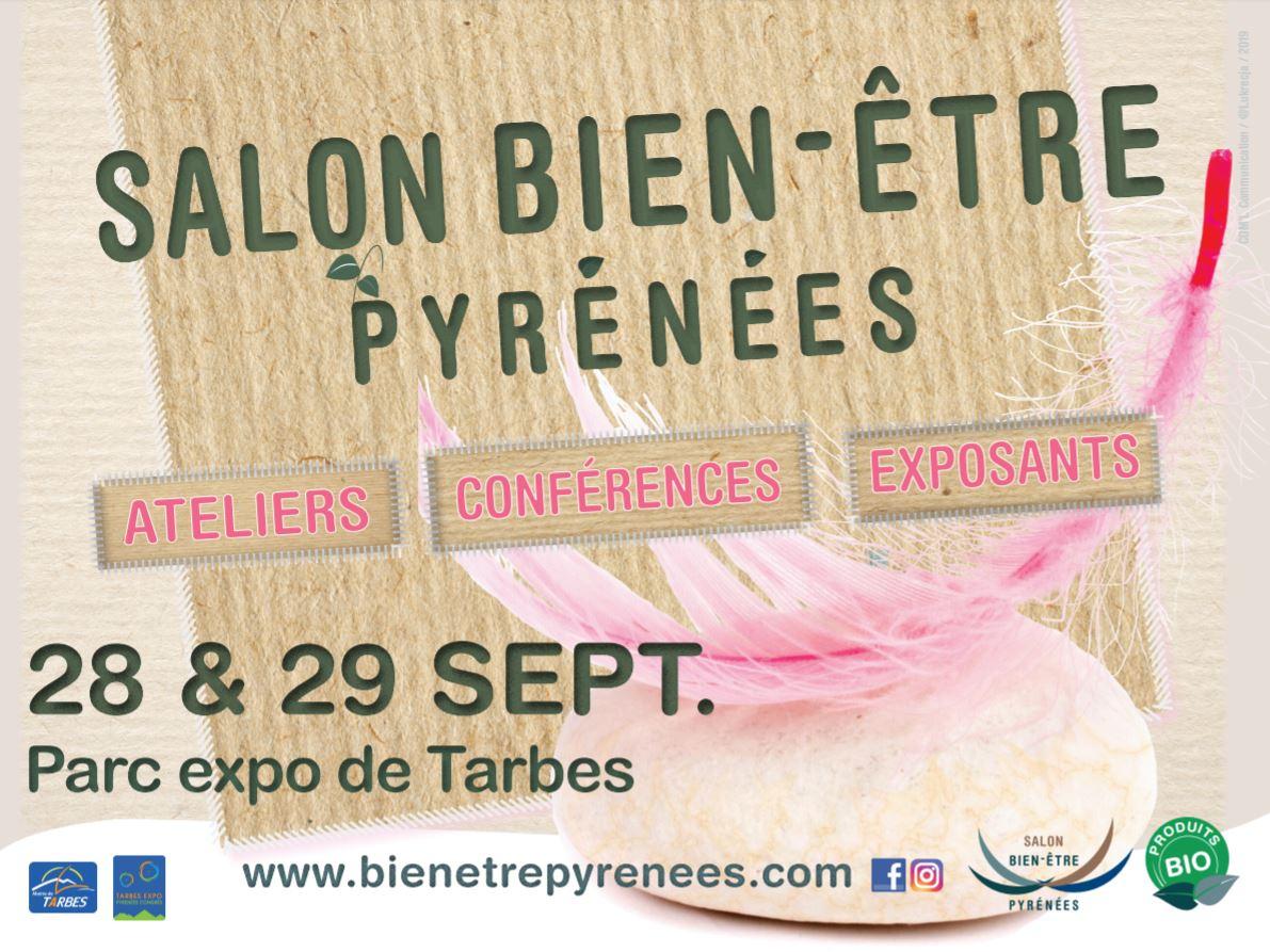 Calendrier Des Salons Bien Etre 2020.Salon Bien Etre Pyrenees Evenements Tarbes Expo Pyrenees